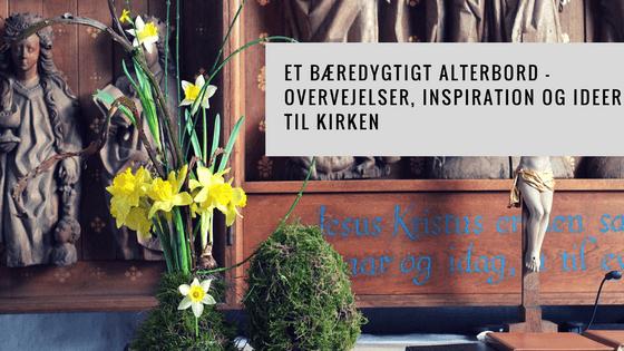 """Boganmeldelse: """"Et bæredygtigt alterbord"""" - Grøn Kirke"""